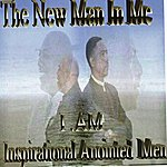 IAM The New Man In Me