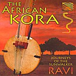 Ravi Journeys Of The Sunwalker - The African Kora
