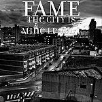 Fame The City Is Mine Lp, Vol. 1