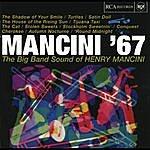 Henry Mancini & His Orchestra Mancini '67