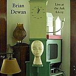 Brian Dewan Live At The Auk 8.6.05