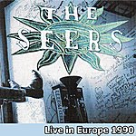 The Seers Live In Europe 1990