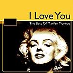 Marilyn Monroe The Best Of Marilyn Monroe (I Love You)