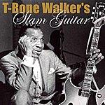 T-Bone Walker T-Bone Walker's Slam Guitar