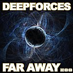 Deepforces Far Away (4-Track Maxi-Single)