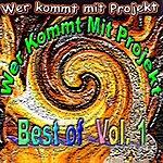 Wer Kommt Mit Projekt Best Of... (Vol. 1)