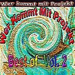 Wer Kommt Mit Projekt Best Of... (Vol. 2)