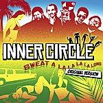 Inner Circle Sweat (A La La La La Long) (2-Track Single)