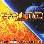 Pyramid The Immaculate Lie