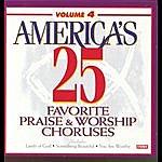 Studio Musicians America's 25 Favorite Praise & Worship Choruses, Vol. 4
