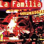 La Familia Supernomad