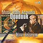 Djivan Gasparyan Music From Armenia : Doudouk