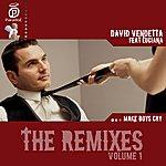 David Vendetta Make Boys Cry (Feat. Luciana): The Remixes, Vol. 1