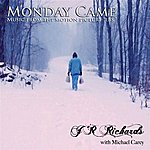 """J.R. Richards Monday Came (From The Motion Picture """"lbs."""")(Single)"""