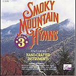 Brentwood Music Presents Smoky Mountain Hymns, Vol. 3