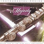 Brentwood Music Presents Instrumental Praise Series: Majesty
