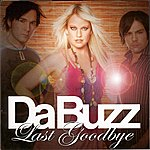 Da Buzz Last Goodbye