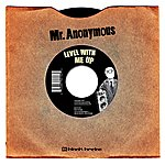 Mr. Anonymous Level With Me Up (Single)