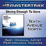 Tenth Avenue North Strong Enough To Save (5-Track Maxi-Single)