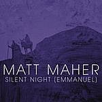 Matt Maher Silent Night (Emmanuel)(Single)