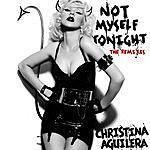 Christina Aguilera Not Myself Tonight (The Remixes)