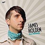 James Holden DJ-Kicks: James Holden