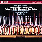 Chor der Staatsoper Dresden Verdi: Opera Choruses