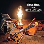 Noel Hill Noel Hill And Tony Linnane