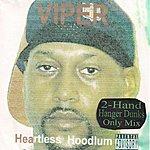 Viper Heartless Hoodlum (2-Hand Hanger Dunks Only Mix)(Parental Advisory)