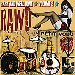 Petit Vodo Rare And Well Done, Vol. 2