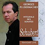 Georges Pludermacher Schubert : Intégrale Des Sonates Pour Piano - Complete Piano Sonatas