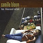 Camille Bloom Ten Thousand Miles