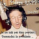 Pierre Repp Inédits