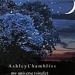 Ashley Chambliss My Universe(Single)