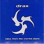 Drax Tales From The Mental Plane (Blue)