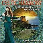 Graal Celtic Harmony (Les Plus Belles Mélodies Celtes)
