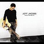 Jeff Jacobs Enjoy The View - Ep