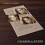 Cheryl Allison Years Later