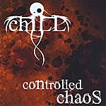 Chill Controlled Chaos