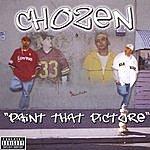 Chozen Paint That Picture