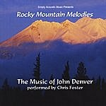 Chris Foster Rocky Mountain Melodies