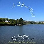 John Collins A Different World - Single