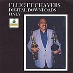 Elliott Chavers Elliott Chavers/Digital Download Only