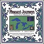 Charlene Helen Berry Pleasant Journeys : Voices From Michigan