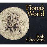 Bob Cheevers Fiona's World