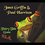 Janet Griffin Fairy Tale Gone Wrong