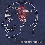 Sean McConnell Saints, Thieves, & Liars
