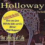 Holloway The Band The Effects Of Life