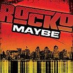 Rocko Maybe (Single)(Edited)