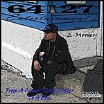 E-Money From A Corner Store Gritter To A Boss (Parental Advisory)